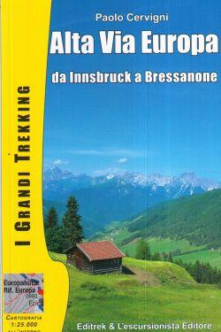 Alta Via Europa da Innsbruck a Bressanone