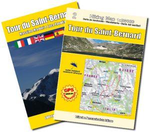 Tour du Saint-Bernard guida + carta 1:25.000