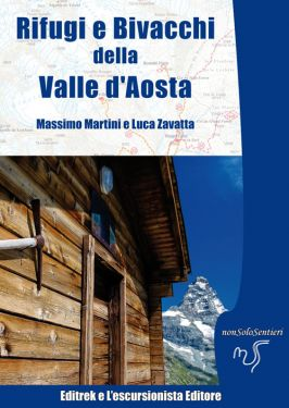Rifugi e bivacchi della Valle d'Aosta