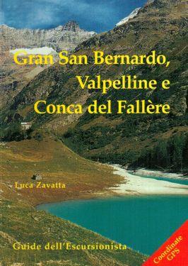 Gran San Bernardo, Valpelline e Conca del Fallère